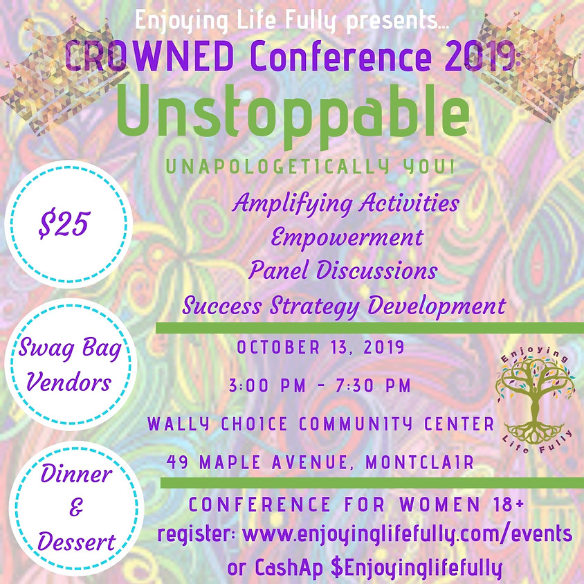 CROWNED: Unstoppable - Unapologetically You!