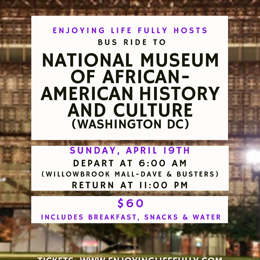 Bus Ride to National Museum of African-American History & Culture