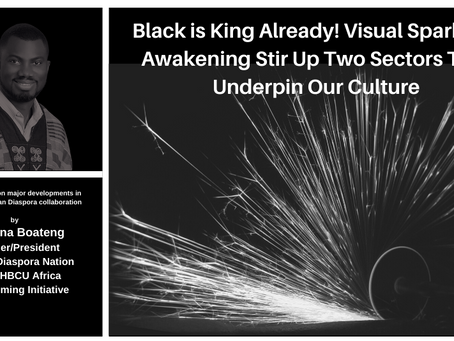 Black is King Already! Visual Sparks of Awakening Stir Up Two Sectors That Underpin our Culture
