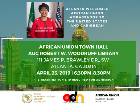 ATLANTA'S AFRICAN DIASPORA HOSTS AFRICAN UNION TOWN HALL WITH AFRICAN UNION AMBASSADOR TO THE USA