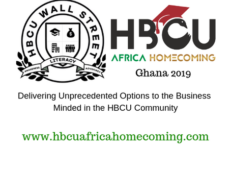 HBCU Africa Homecoming Partners with HBCU Wall Street to Deliver Landmark HBCU Event in Ghana.