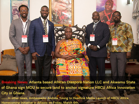 ADN Signs MOU with Akwamu State to secure land for HBCU Africa Innovation City Project in Ghana