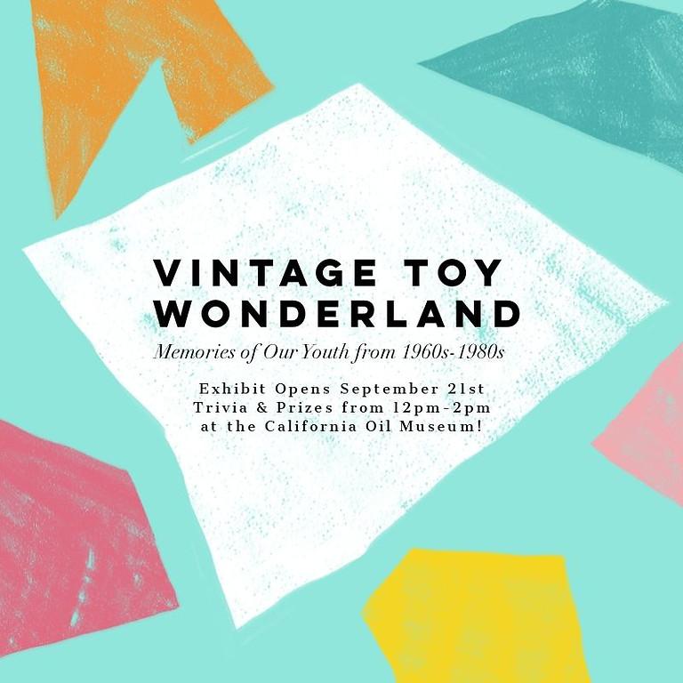 """Opening for """"Vintage Toy Wonderland"""""""