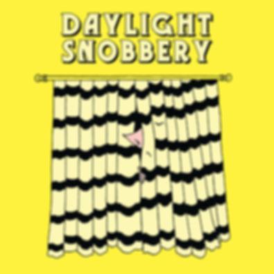 Daylight Snobbery Art.jpg