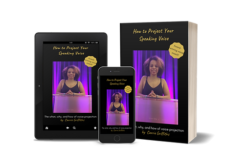 Carrie Griffiths How to Project Your Speaking Voice FREE Ebook