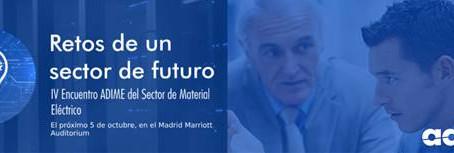 Encuentro ADIME del Sector del Material Eléctrico