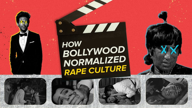 How Bollywood Normalized Rape Culture | BuzzFeed India