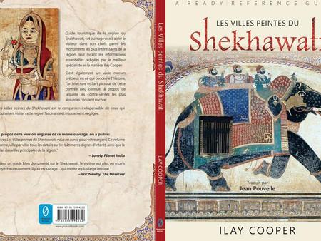 """Le livre de référence """"The Painted Towns of Shekhawati"""" vient enfin d'être traduit en"""