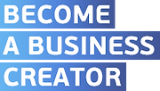 BECOME A BUSINESS CREATOR.png