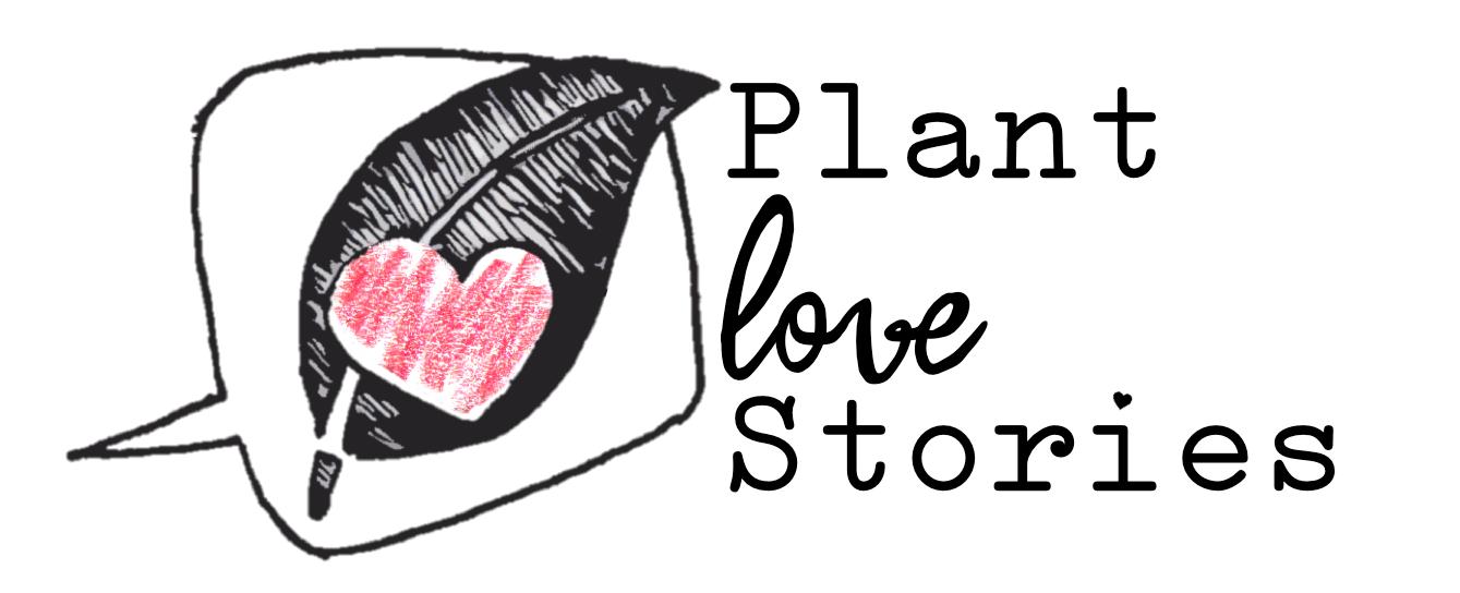 Plant Love Stories