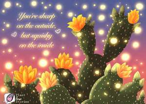 """Illustration of a rabbit ear cactus with the words """"you're sharp on the outside but squishy on the inside"""""""
