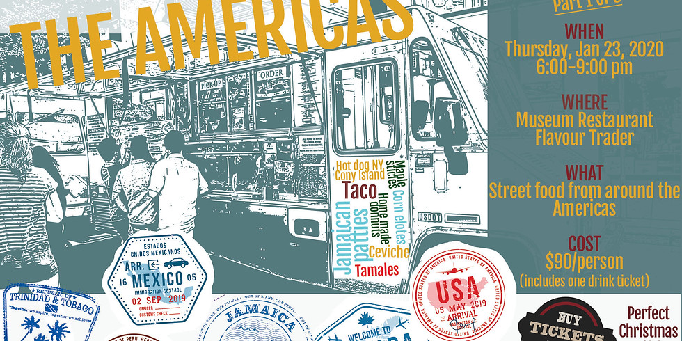 Street Food Festival: THE AMERICAS (Part 1 of 3)