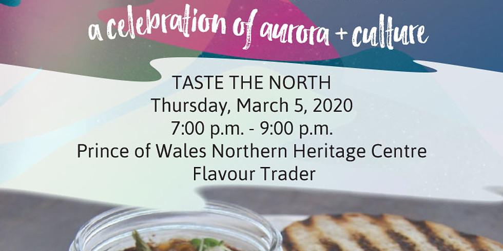 Taste of the North / Le goût du Nord