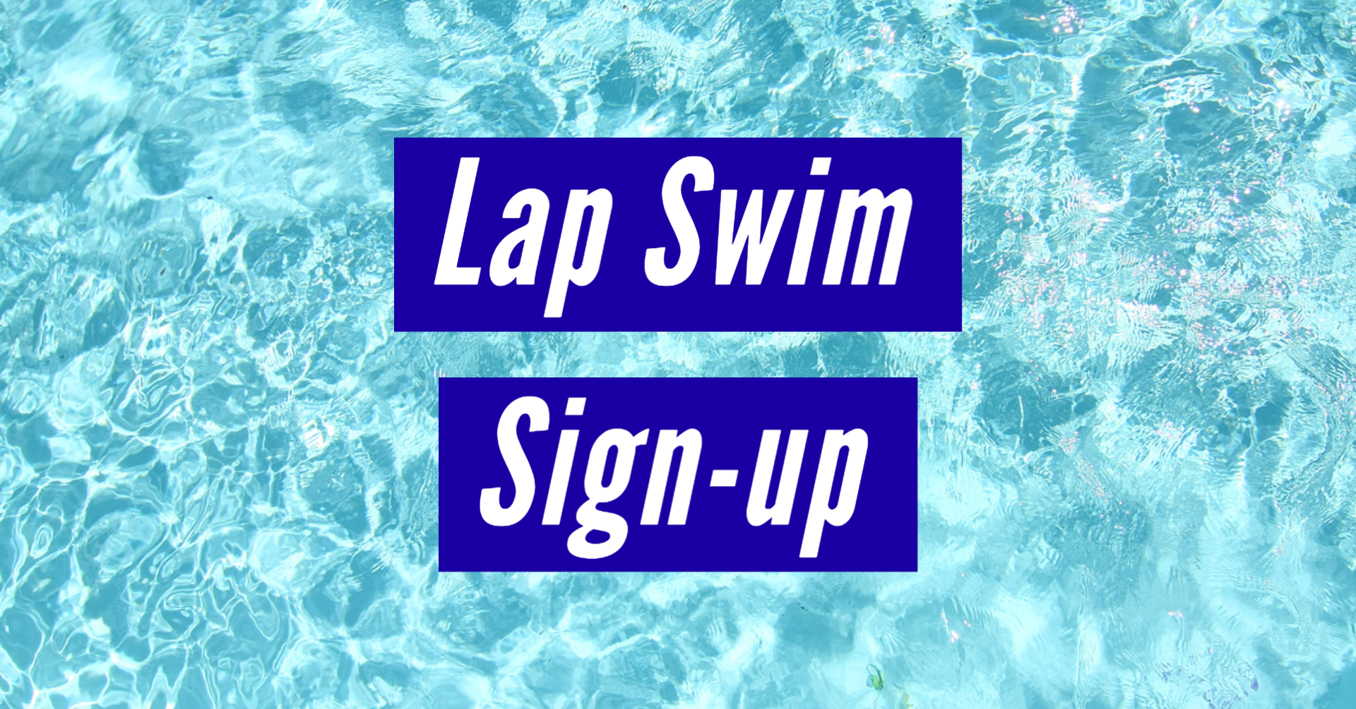 Lap Swim Sign-up