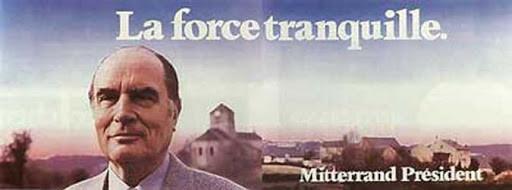 Manifesto Mitterand, La forza tranquilla