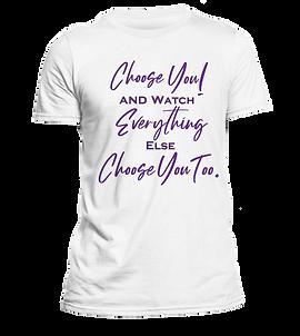 Choose You T-Shirt Design Color 9 (White