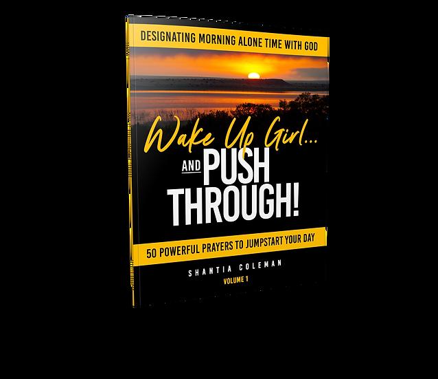 Wake Up Girl and PUSH Through Prayer Book