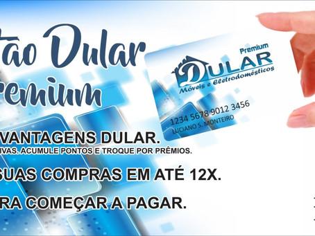 Novo cartão Dular Premium com clube de vantagens