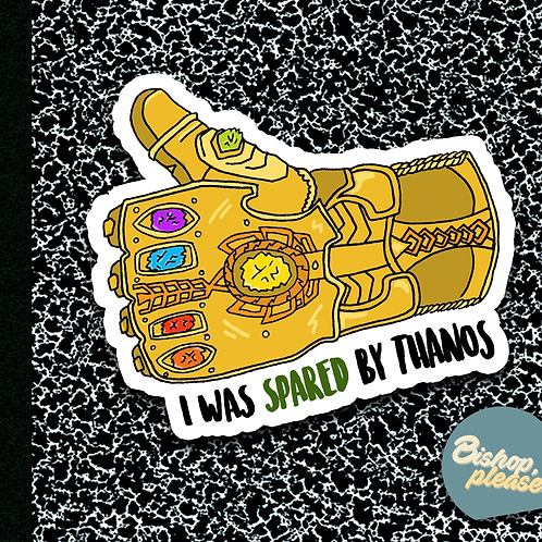 Spared by Thanos - Sticker