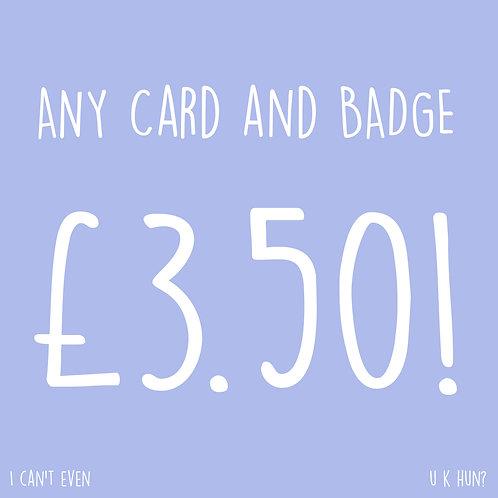 Any Card & Regular Badge For £3.50