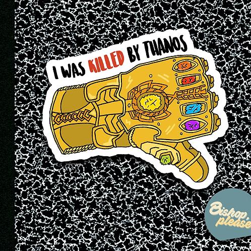 Killed By Thanos - Sticker
