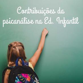 Contribuições da Psicanálise na Educação Infantil