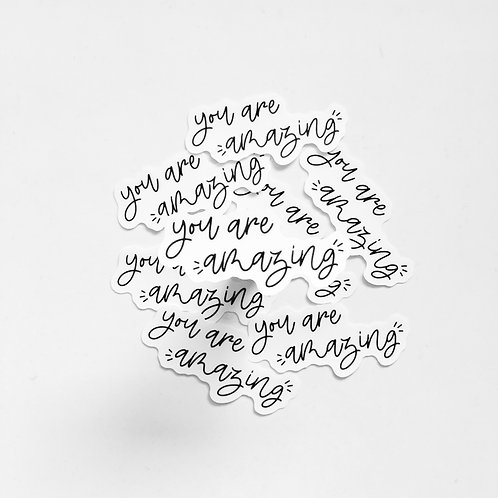 You Are Amazing Clear Sticker