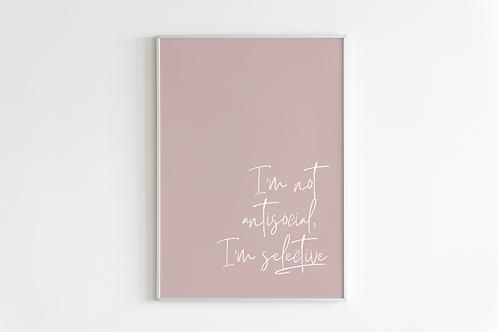 I'm Selective Print