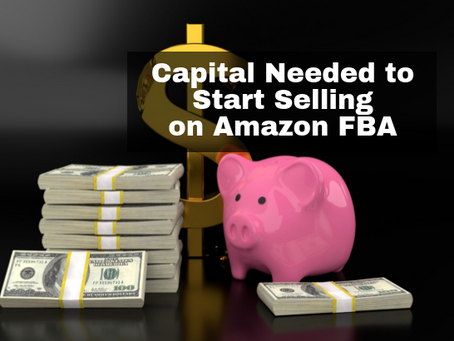 How Much Capital Do I Need to Start Selling Private Label on Amazon FBA?