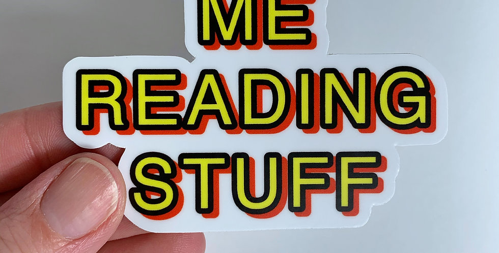 ME READING STUFF Sticker