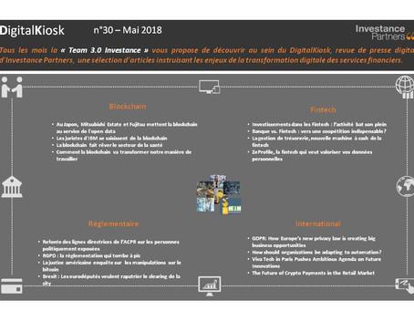 DigitalKiosk n°30 - Newsletter Digital & Innovation Mai 2018