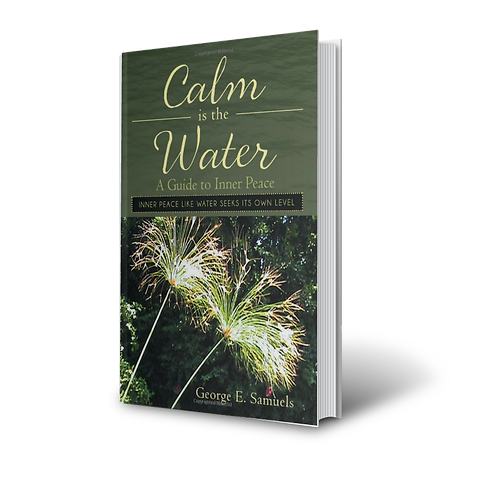 Calm is the Water A Guide to Inner Peace