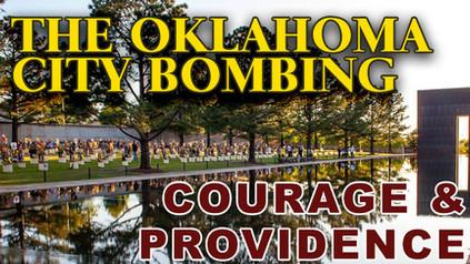 The Oklahoma City Bombing – Courage & Providence – Podcast