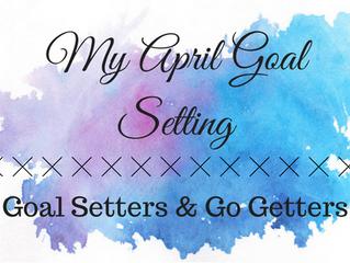 Accomplishing My April Goals