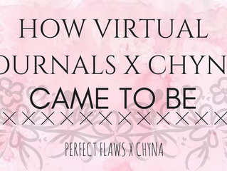 Why I Started Virtual Journals x Chyna