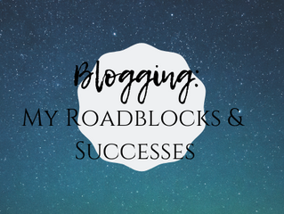Blogging: Struggles, Stress, & Success