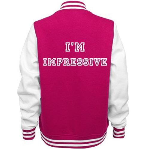 I'm Impressive Letterman Jacket