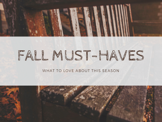Fall Must Haves 2018