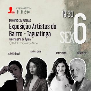 Abertura Exposição Artista do Bairro - Taguatinga.