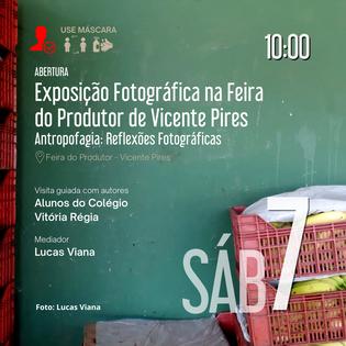 Abertura Exposição Fotográfica na Feira do Produtor de Vicente Pires