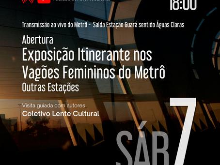 Abertura da Exposição Itinerante nos Vagões Femininos do Metrô