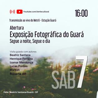 Abertura da Exposição Fotográfica do Guará.