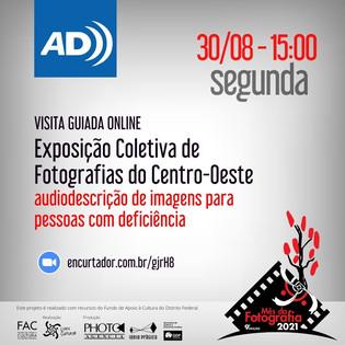 Visita Guiada Online com audiodescrição da Exposição Coletiva de Fotografias do Centro-Oeste