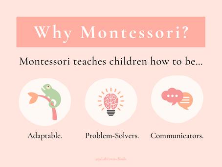 Why Should I Choose Montessori?