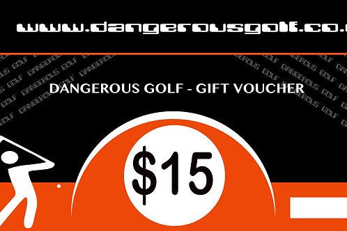 $15 - Dangerous Golf Voucher