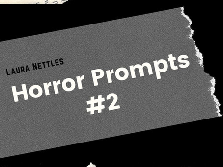 Horror prompts #2