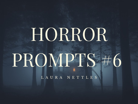 Horror prompts #6