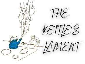 The Kettle's Lament (Poem)