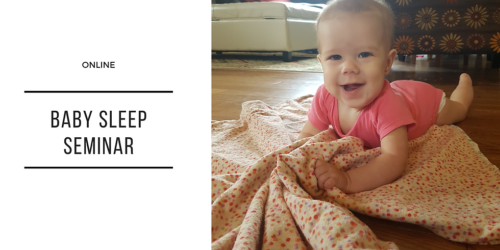 Monthly Baby Sleep Seminar