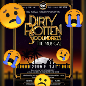 Dirty Rotten Scoundrels CANCELLED